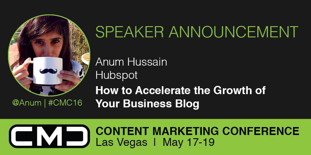 #CMC16 Speaker Spotlight: Anum Hussain, Hubspot and Sidekick