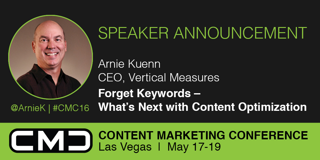 #CMC16 Speaker Spotlight: Arnie Kuenn, Vertical Measures