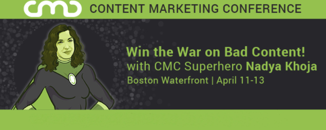 #CMC17 Recap: Back-to-Basics Principles of Great Content with Nadya Khoja