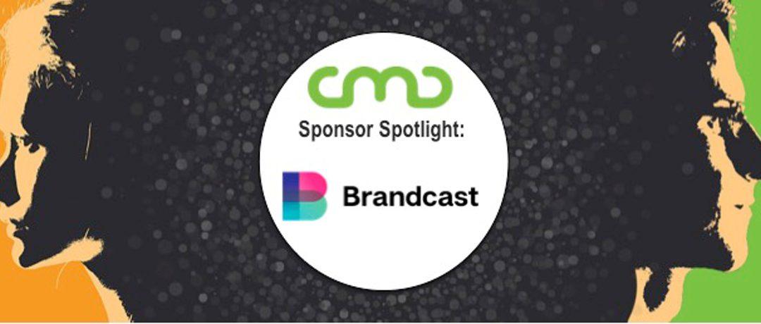 #CMC18 Sponsor Spotlight: Brandcast