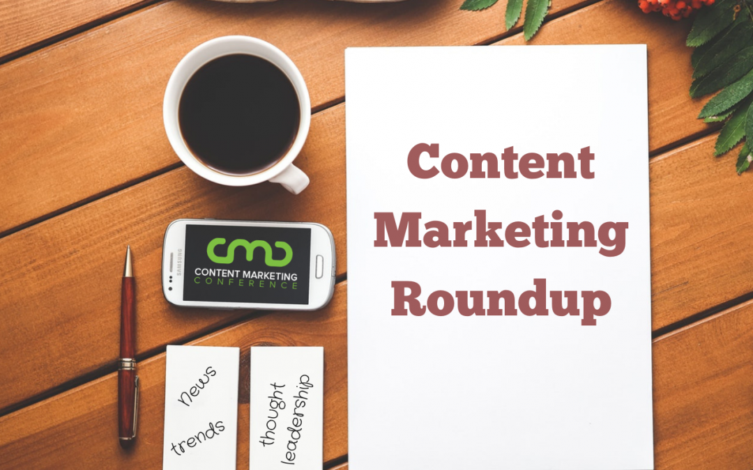 Content Marketing Roundup: Week of 10/29/18